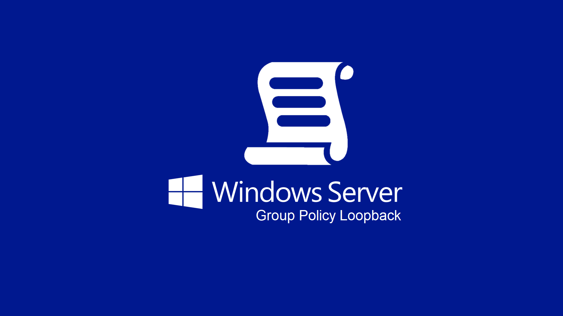 Come funziona il Loopback Processing Mode nelle Group Policy | ICT Power