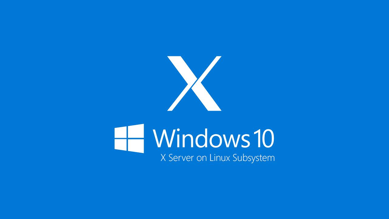 X server e Desktop App con Windows Subsystem for Linux   ICT Power