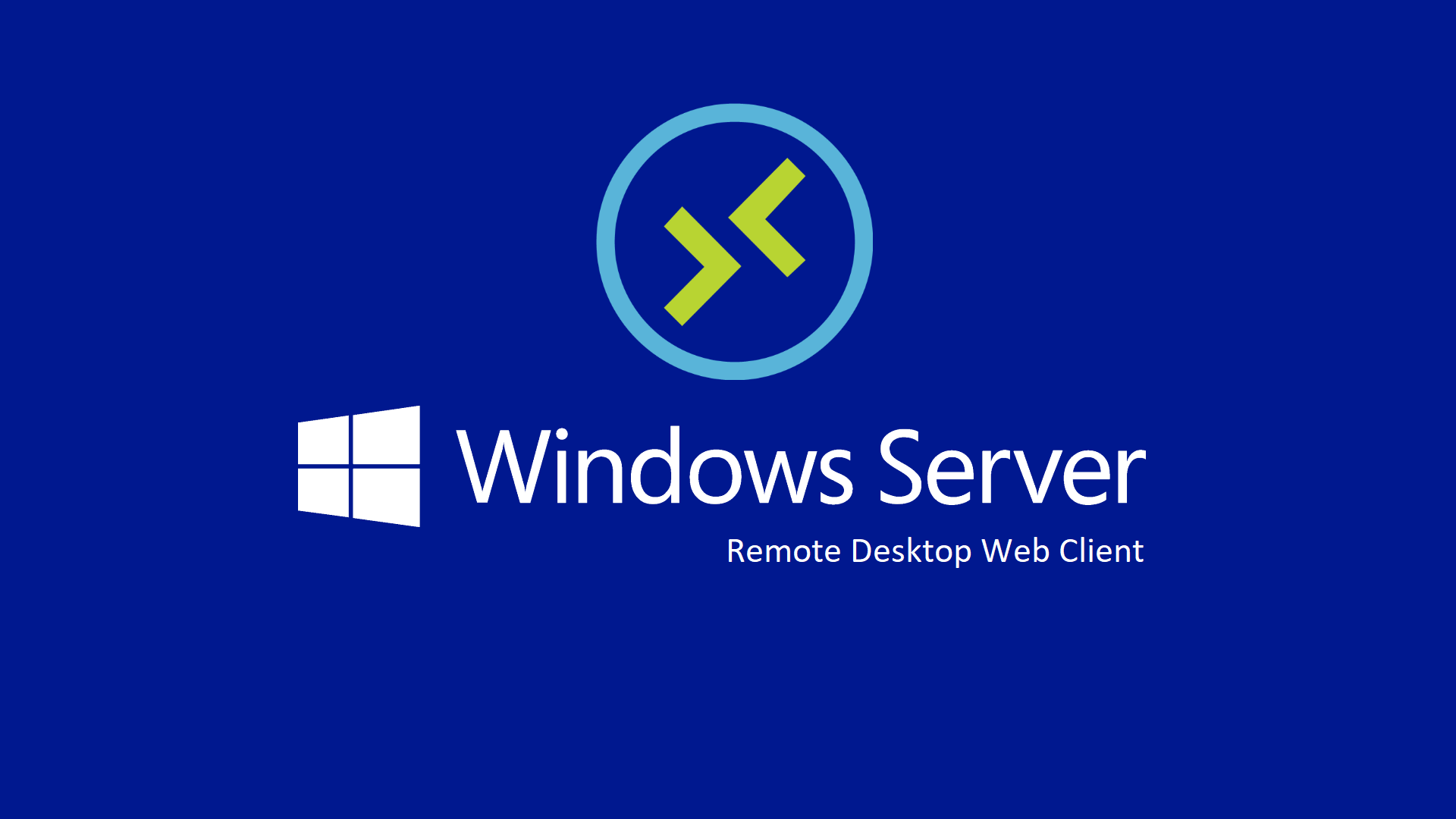 Remote Desktop Web Client in Windows Server 2016 e Windows Server
